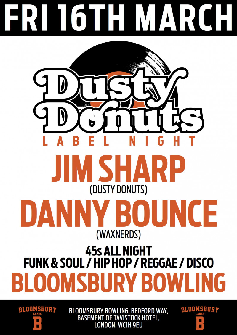 Dusty Donuts: 45's at Bloomsbury Bowling