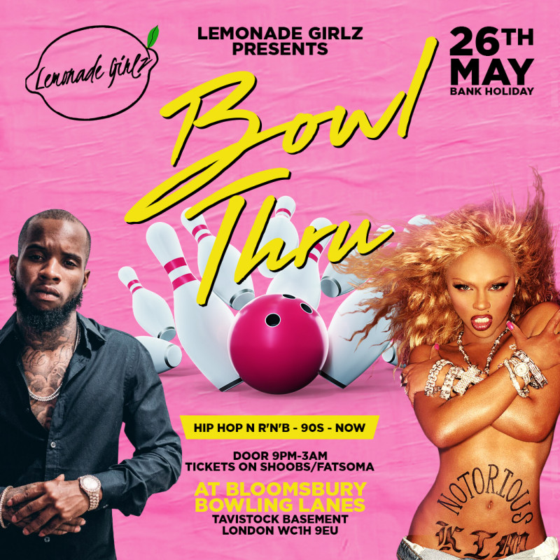 Bank Holiday Special: Lemonade Girlz Presents Bowl Thru